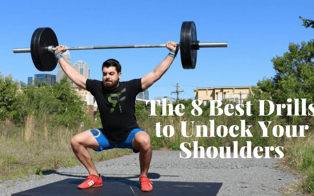 The 8 Best Drills to Unlock Your Shoulder Mobility