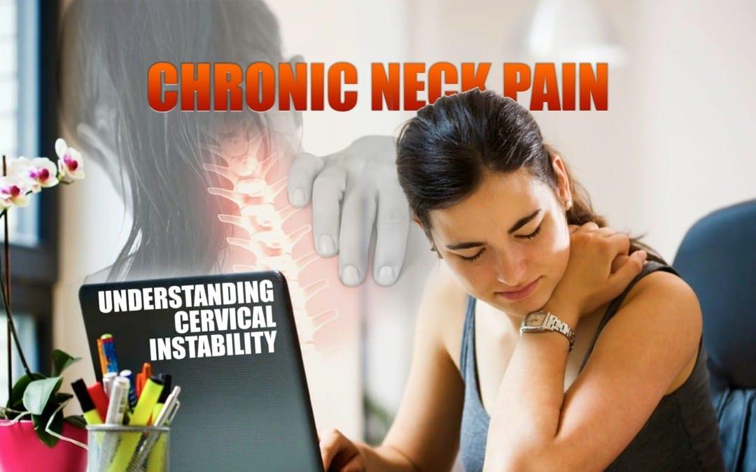 Dolor de cuello crónico | Entender la inestabilidad cervical