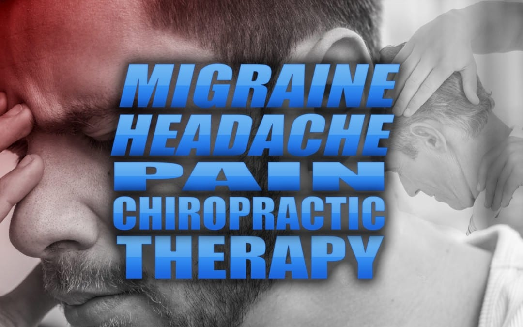 Migraine Headache Pain Chiropractic Therapy in El Paso, TX