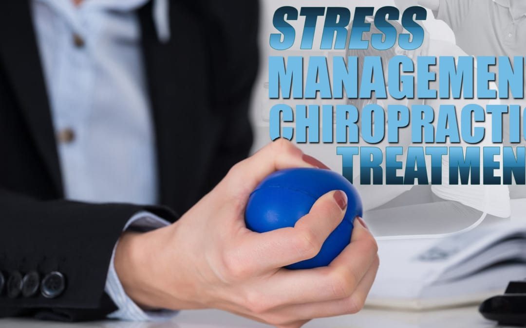 Stress Management & Chiropractic Treatment in El Paso, TX
