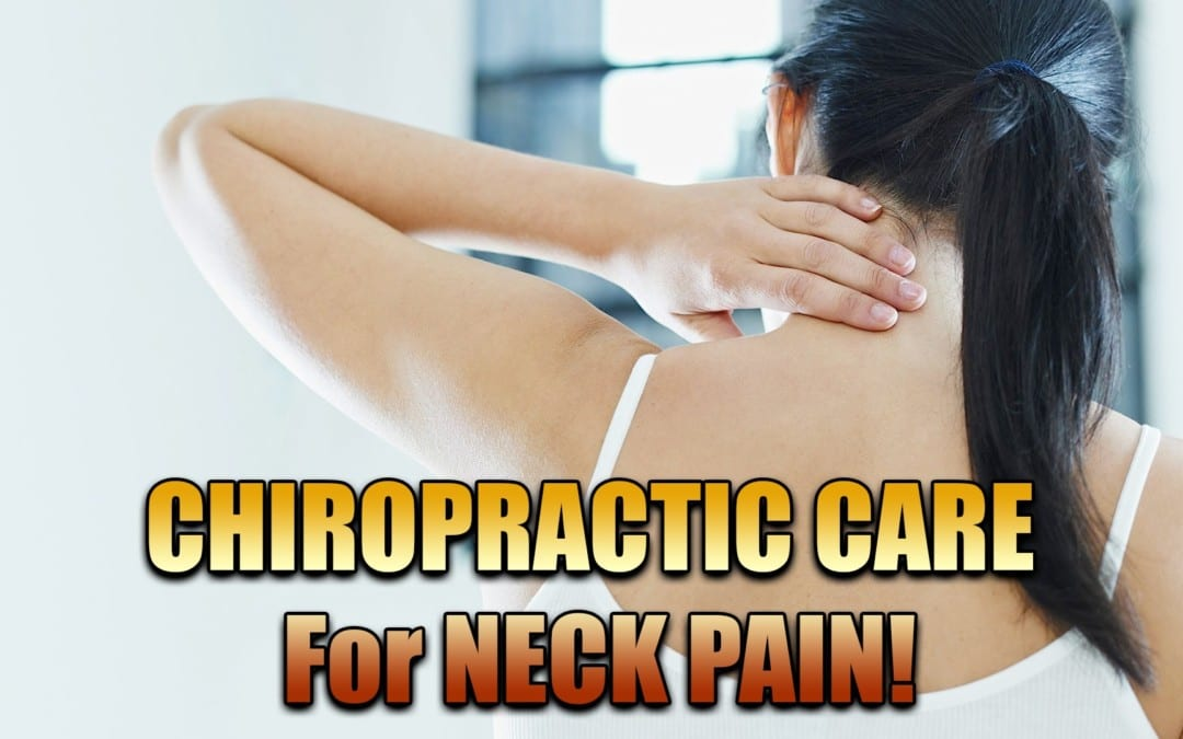Chiropractic Treatment For Neck Pain | El Paso, TX.