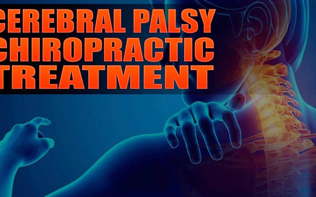 Cerebral Palsy And Chiropractic Treatment | El Paso, TX. | Video