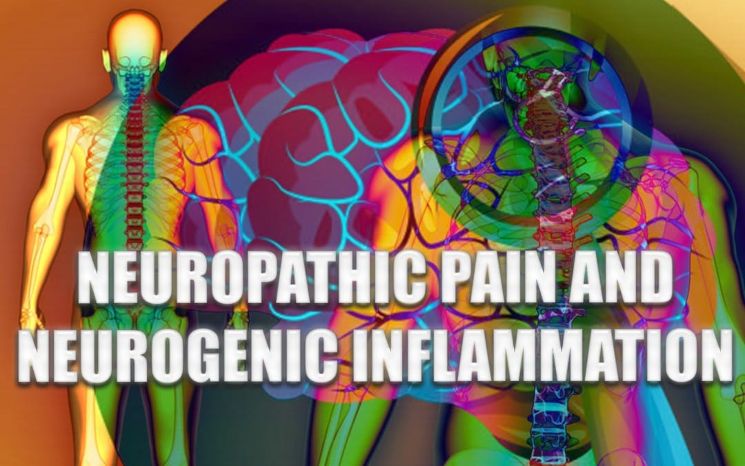 Neuropathic Pain And Neurogenic Inflammation | El Paso, TX.