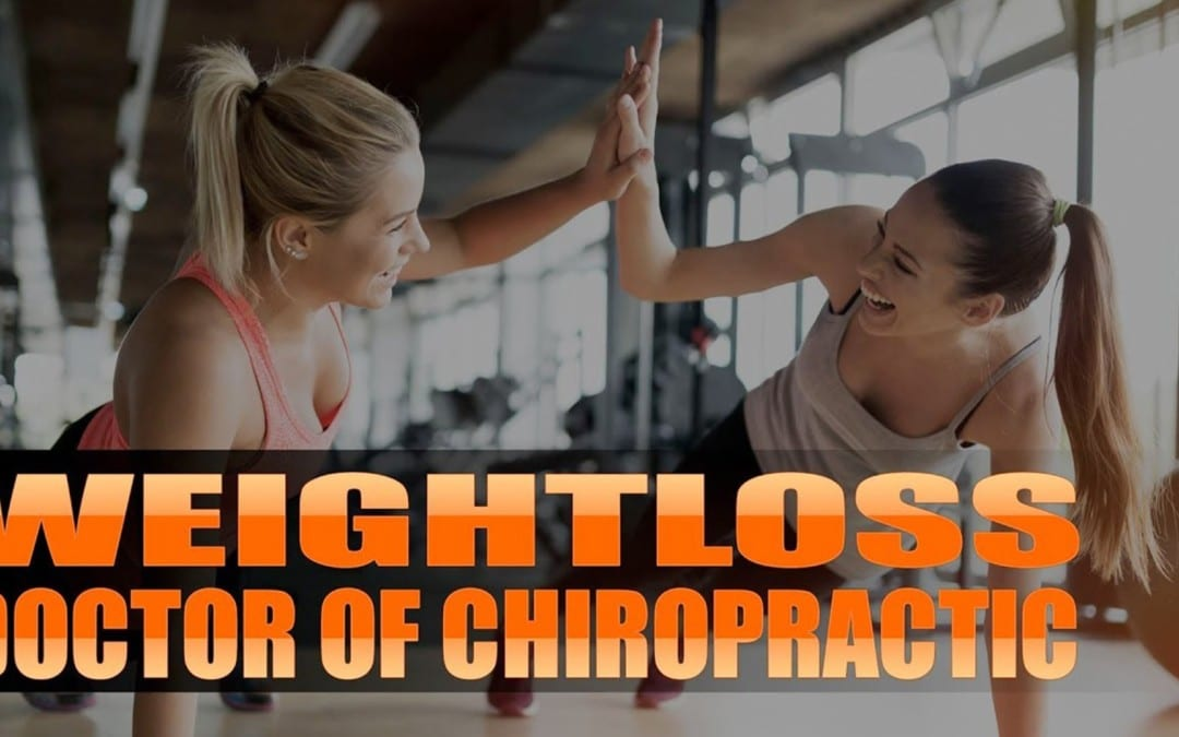 Doctor Of Chiropractic Weight Loss
