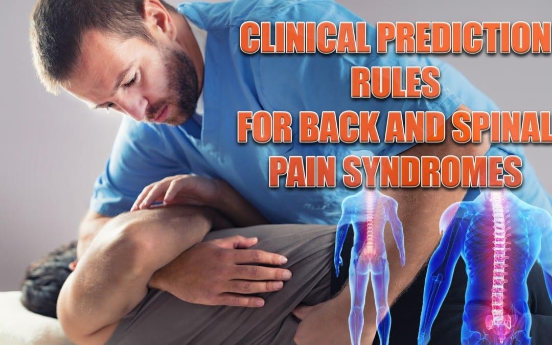 Reglas de predicción clínica para los síndromes de dolor de espalda y columna vertebral