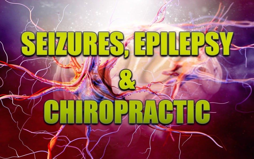 Convulsiones, epilepsia y quiropráctica