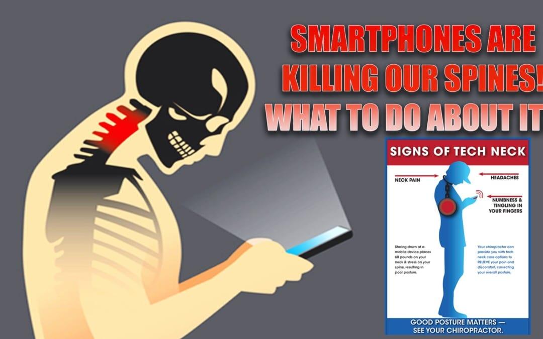 ¡Los teléfonos inteligentes están matando nuestras espinas! ¿Qué hacer al respecto?