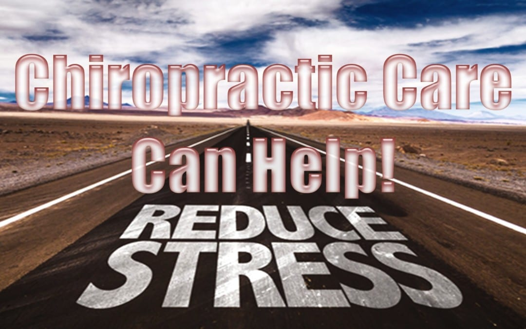 Relieve Stress With Chiropractic!
