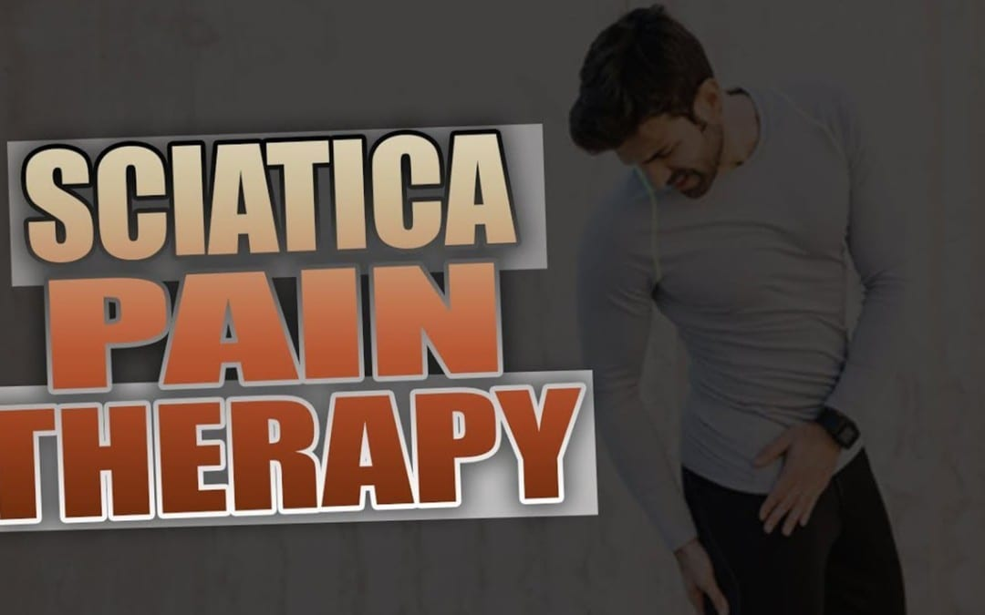 Education About Sciatica | Video | El Paso, TX