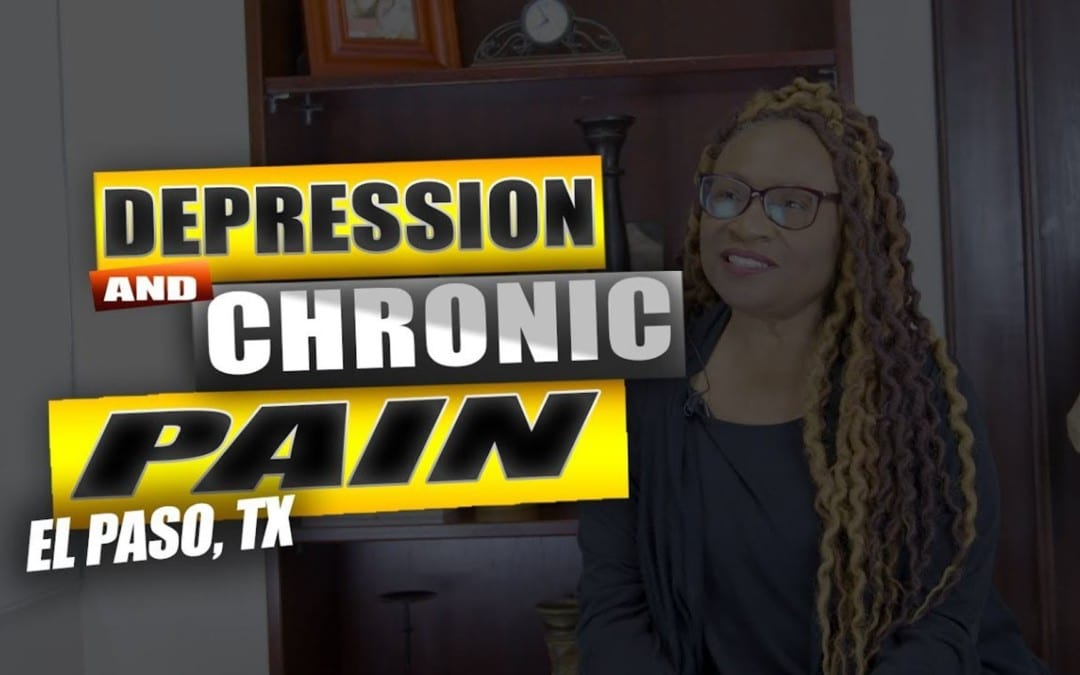 Depression And Chronic Pain | Video | El Paso, TX.