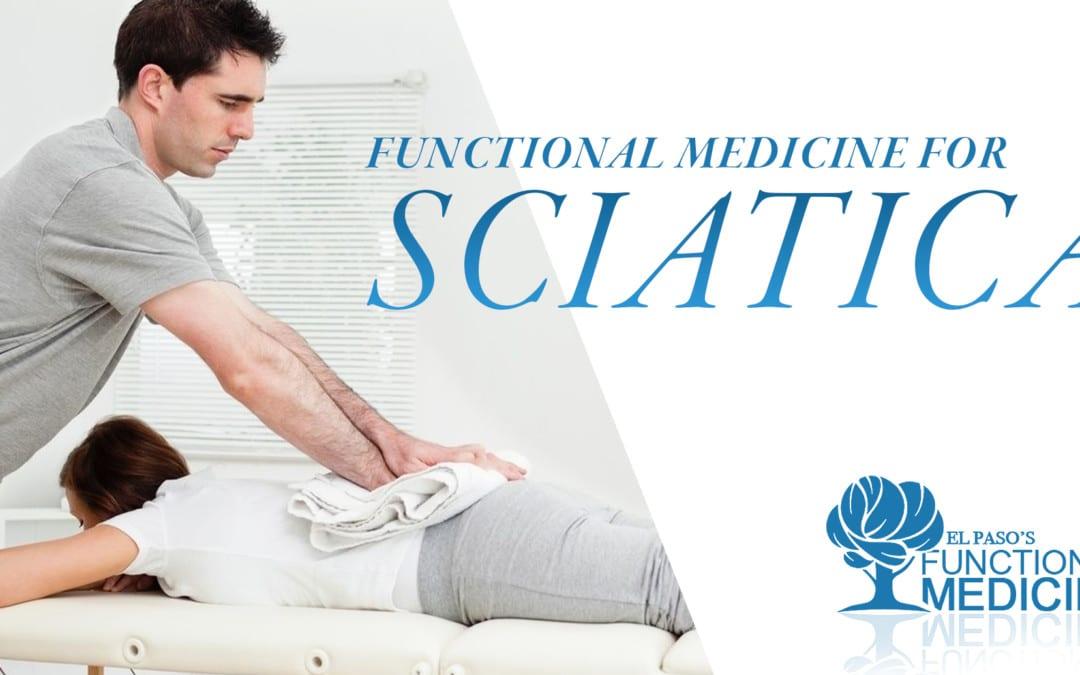 Functional Medicine for Sciatica