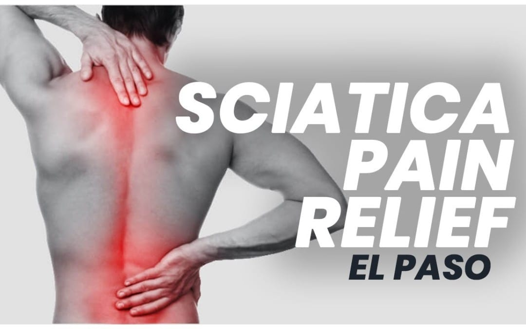 *SCIATICA* Back Pain Relief El Paso, Texas (2019)