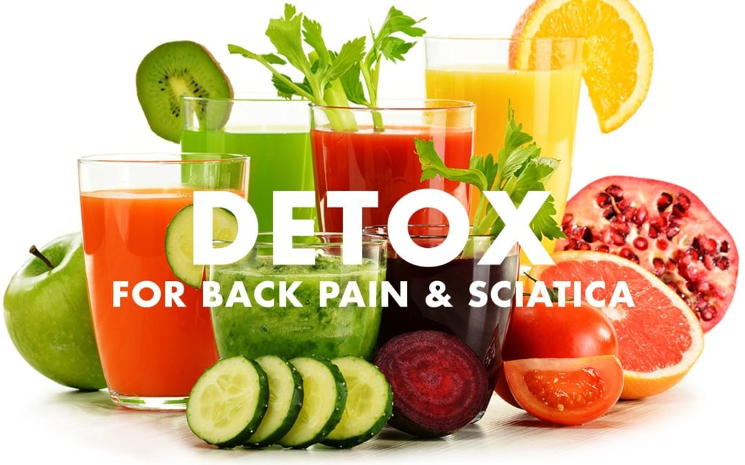 Detox for Back Pain and Sciatica