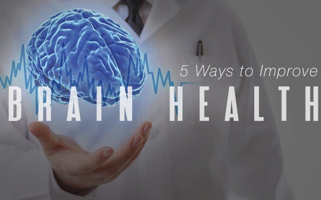 Modi 5 per migliorare la salute del cervello
