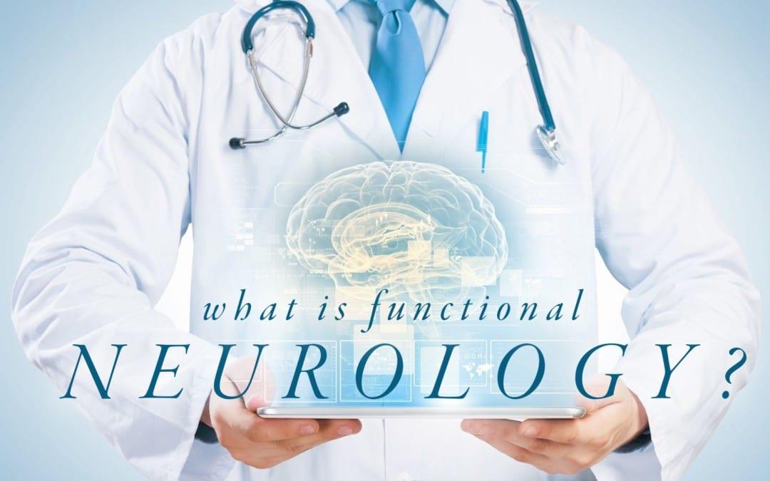 Cos'è la neurologia funzionale?